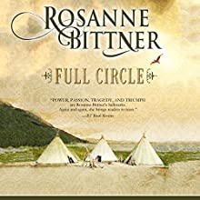 Full Circle (       UNABRIDGED) by Rosanne Bittner Narrated by Eileen Stevens