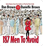 187 Men to Avoid (0425215040) by Dan Brown
