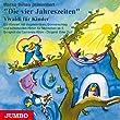 Die vier Jahreszeiten. Vivaldi f�r Kinder. CD: Ein Konzert mit Vogelstimmen, Donnerschlag und schlafenden Hirten f�r Menschen ab 5