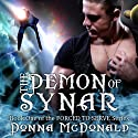 The Demon Of Synar: Forced To Serve Series, Book 1 (       UNABRIDGED) by Donna McDonald Narrated by Allyson Johnson