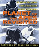 Joe Russo Planet of the Apes Revisited: The Behind-The-Scenes Story of the Classic Science Fiction Saga