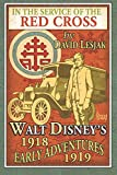 img - for In the Service of the Red Cross: Walt Disney's Early Adventures: 1918-1919 book / textbook / text book