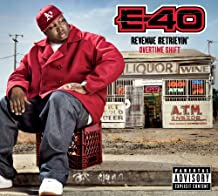 E-40 - Revenue Retrievin': Overtime