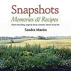 Snapshots: Memories and Recipes Hörbuch von Sandra Martin Gesprochen von: Tiffany D. Wilson