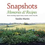 Snapshots: Memories and Recipes | Sandra Martin
