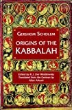 Origins of the Kabbalah (0691020477) by Scholem, Gershom Gerhard