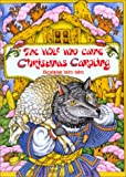 The Wolf Who Came Christmas Caroling