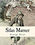 img - for Silas Marner: The Weaver of Raveloe book / textbook / text book