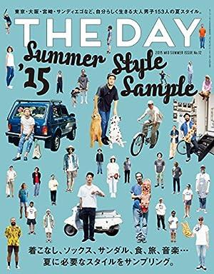 THE DAY (ザデイ) mid summer 2015年 9月号 [雑誌]
