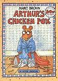 Arthur's Chicken Pox: An Arthur Adventure