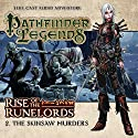 Pathfinder Legends - Rise of the Runelords 1.2 The Skinsaw Murders Audiobook by Cavan Scott Narrated by Ian Brooker, Trevor Littledale, Stewart Alexander, Kerry Skinner
