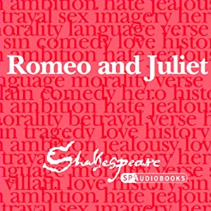 SPAudiobooks Romeo and Juliet (Unabridged, Dramatised) Audiobook