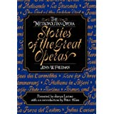 Metropolitan Opera Stories of the Great Operas (v. 1)