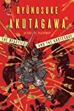 The Beautiful and the Grotesque (0871401924) by Akutagawa, Ryunosuke