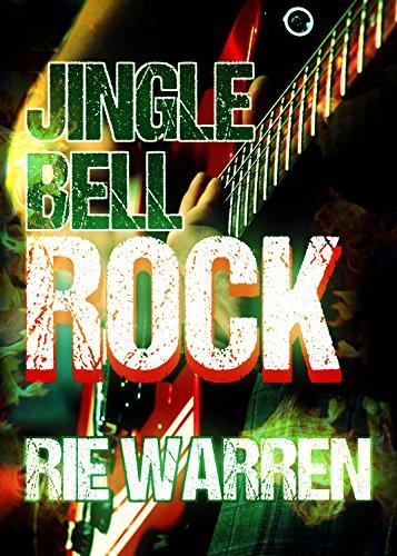 Jingle Bell Rock, by Rie Warren