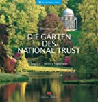 Die Grten des National Trust: Englan...