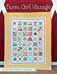 Farm Girl Vintage By Lori Holt of Bee in My Bonnet 2015 It's Sew Emma