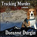 Tracking Murder (       UNABRIDGED) by Doranna Durgin Narrated by Jonathan Yen