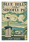 Blue Hills and Shoofly Pie in Pennsylvania Dutchland / Drawings by Oliver Grimley