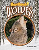img - for Wolves (Smart Animals) book / textbook / text book