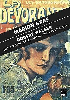 Robert Walser : lecteur de petits romans sentimentaux français