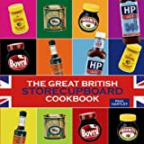 img - for The Great British Storecupboard Cookbook (Storecupboard Cookbooks) book / textbook / text book