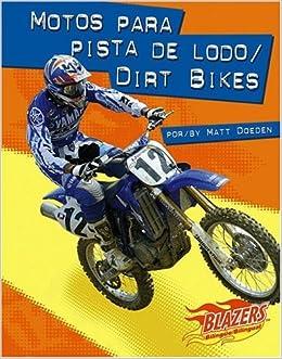 Motos para pista de lodo / Dirt Bikes (Caballos de fuerza / Horsepower