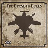 Yes Virginia ~ The Dresden Dolls