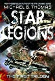 Star Legions - The First Trilogy (Star Legions: The Ten Thousand)