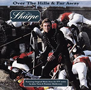 Over The Hills And Far Away The Music Of Sharpe Soundtrack by Virgin