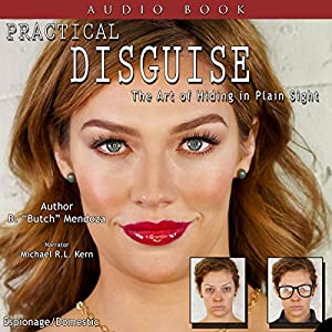 Practical Disguise: The Art of Hiding in Plain Sight Audiobook