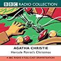 Hercule Poirot's Christmas (Dramatised) Radio/TV Program by Agatha Christie Narrated by Peter Sallis