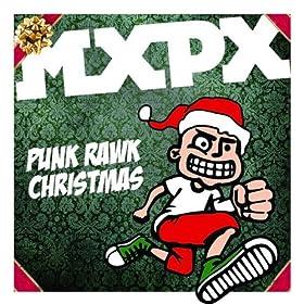 Punk Rawk Christmas: MxPx