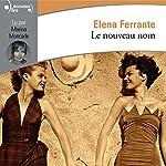 Le nouveau nom (L'amie prodigieuse 2) | Elena Ferrante