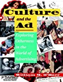 Culture and the Ad: Exploring Otherness in the World of Advertising (Institutional Structures  of Feeling)