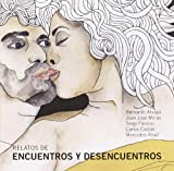 img - for Relatos de encuentros y desencuentros. Incluye CD con la lectura de los relatos (Spanish Edition) book / textbook / text book