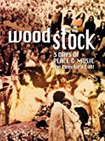 Woodstock 3 Days Of Peace And Music Directors Cut