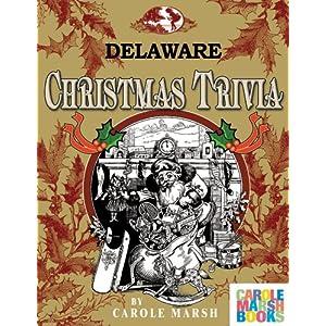 Delaware Classic Christmas Trivia Carole Marsh