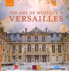 200 Ans de Musique À Versailles + English Booklet