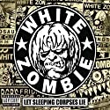 White Zombie - Let Sleeping Corpses Lie (+DVD) (DTS) [Audio CD]<br>$2248.00