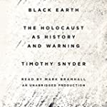 Black Earth: The Holocaust as History...