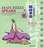 Han Feizi Speaks: The Power of Pragmatism (English-Chinese)