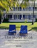echange, troc Daisann McLane - The Hotel Book : Great Escapes North America