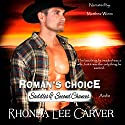 Roman's Choice: Saddles & Second Chances, Book 1 Audiobook by Rhonda Lee Carver Narrated by Matthew Wiens