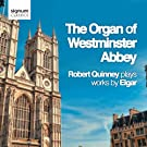 The Organ of Westminster Abbey: Works by Edward Elgar