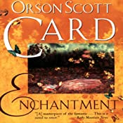 Enchantment | [Orson Scott Card]