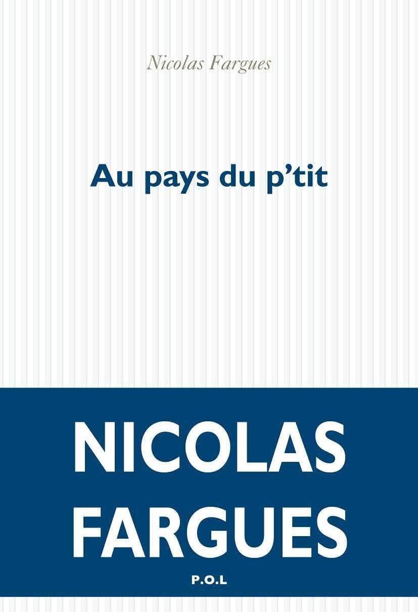 Au pays du p'tit - Nicolas Fargues