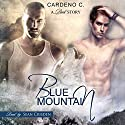 Blue Mountain: Pack Collection, Book 1 (       UNABRIDGED) by Cardeno C. Narrated by Sean Crisden