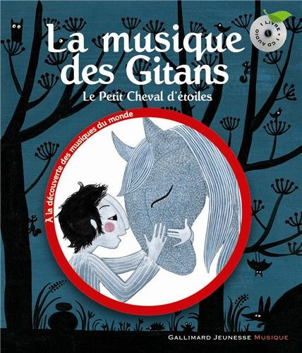 La musique des Gitans : Le petit cheval d'étoiles