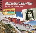 Alexandra David-Neel.die Frau Vom Dac...